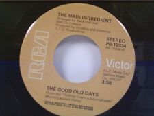 """MAIN INGREDIENT """"THE GOOD OLD DAYS / I WANT TO MAKE YOU GLAD"""" 45"""