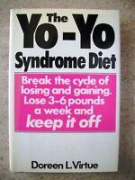 The Yo-Yo Syndrome Diet: Break the Cycle of Losing
