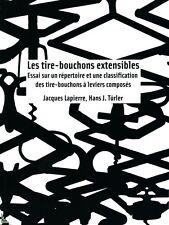 Les tire-bouchons extensibles, livre de Lapierre et Türler