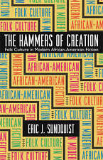 The Hammers of Creation: Folk Culture in Modern African-American Fiction (Mercer