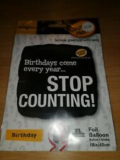Smarty Pants Stop Counting Birthday Foil Balloon18 inches