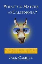 What's the Matter with California?: Cultural Rumbles from the Golden State and