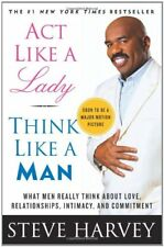Act Like a Lady, Think Like a Man: What Men Really Think About  .9780061728983