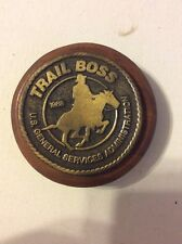 Unique paperweight U.S. General Services Administration. Trail Boss 1988
