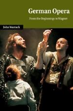 Cambridge Studies in Opera: German Opera : From the Beginnings to Wagner by...