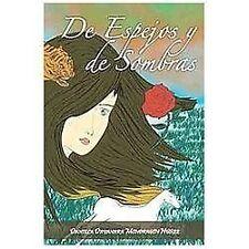 De Espejos y de Sombras by Daniela Dayanara Mondrag�n N��ez (2012, Hardcover)