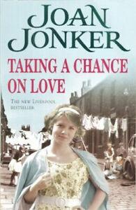 Taking a Chance on Love by Joan Jonker, Hardback