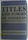 #JL10, TITLES & FORMS OF ADDRESS A GUIDE TO THERE CORRECT USE, HC GC 14 ed