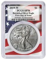 2019 W Burnished Silver Eagle PCGS SP70 - First Day Issue - Flag Frame