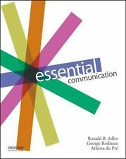 ESSENTIAL COMMUNICATION - ADLER, RONALD B./ RODMAN, GEORGE/ DU PRE, ATHENA - NEW
