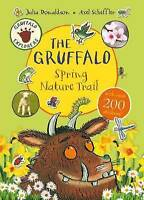 Gruffalo Explorers: The Gruffalo Spring Nature Trail, Donaldson, Julia, New Book