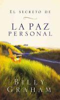 El secreto de la paz personal / Key to Personal Peace, Paperback by Graham, B...