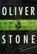A Child's Night Dream : A Novel : Oliver Stone 1st Ed. HCDJ NEW