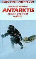 Antarktis. Himmel und Hölle zugleich. ( Abenteuer). von ... | Buch | Zustand gut