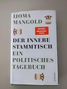 Ijoma Mangold - Der innere Stammtisch. Ein politisches Tagebuch