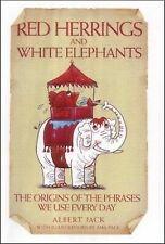 Red Herrings and White Elephants by Jack, Albert