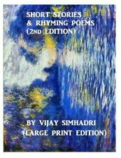 Short Stories and Rhyming Poems (2nd Edition) : For Children (Large Print...
