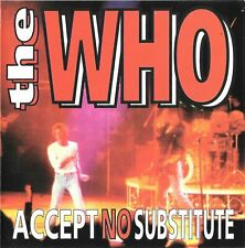 """THE WHO """"Accept No Substitute"""" orig. 1992 Import CD Live San Francisco 1969"""