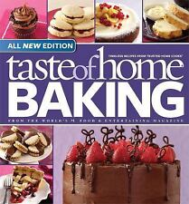 Taste of Home Baking, All NEW Edition: 725+ Recipes & Variations from Classics t