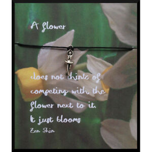 "wish bracelet - ""A flower does not think of competing"" - Auditions, music, dance"