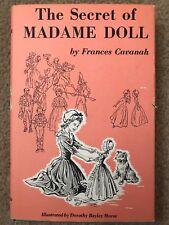 The Secret Of Madame Doll by Frances Cavanah 1965 Illus. By Dorithy Morse