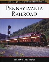 PENNSYLVANIA RAILROAD: MBI Railroad Color History - NEW Book / Original Printing