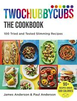 Twochubbycubs The Cookbook 100 Tried and Tested Slimming Recipes Hardcover NEW