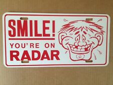 """Smile You're On Radar Funny Novelty License Plate Auto Car Tag 6"""" x 12"""""""