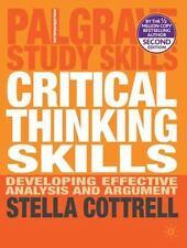Palgrave Study Skills: Critical Thinking Skills : Developing Effective...