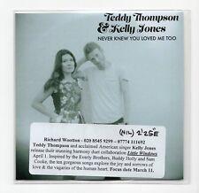 (IU540) Teddy Thompson & Kelly Jones, Never Knew You Loved Me Too - 2016 DJ CD