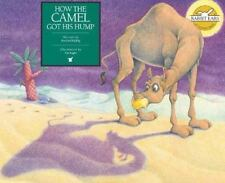 How the Camel Got His Hump (Hardback or Cased Book)