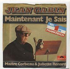 ACTEURS SP Jean Gabin Maintenant je sais pressage Allemagne
