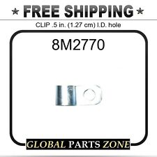 8M2770 - CLIP .5 in. (1.27 cm) I.D. hole  for Caterpillar (CAT)