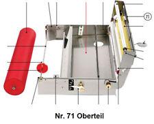Tapofix Ersatzteil Nr. 71 Oberteil - für Kleistermaschine CB 67 N und CB 70 N -
