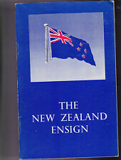 THE NEW ZEALAND ENSIGN.  W.A. GLUE.  HISTORY  COLOUR ILLUSTATIONS.  1965