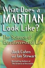 What Does a Martian Look Like?: The Science of Extraterrestrial Life (Hardback o