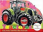 Tractores: Los mas fuertes del mundo (Pulsa y Pita) (Spanish Edition)