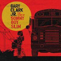 Gary Clark Jnr. - The Story Of Sonny Boy Slim  (NEW CD)