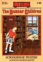 Schoolhouse Mystery (The Boxcar Children Mysteries) by Gertrude Chandler Warner