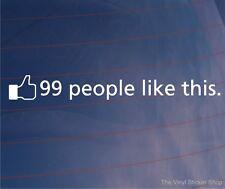99 les gens comme cela thumbs up Drôle Euro JDM VOITURE / FOURGONNETTE / fenêtre / autocollant / autocollant
