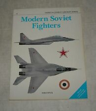MODERN SOVIET FIGHTERS, OSPREY COMBAT AIRCRAFT SERIES #10, SPECK, NEW FIRST ED.
