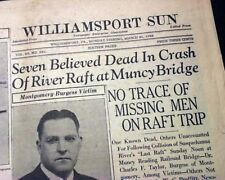 Best THE LAST RAFT Susquehanna River Lumber TRAGEDY w/ Photos 1938 Newspaper