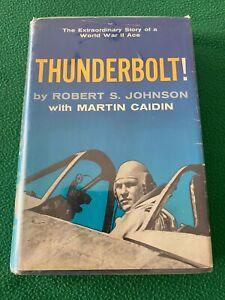 THUNDERBOLT! Robert S. Johnson Martin Caidin 1958 First Edition Hardcover w/ DJ
