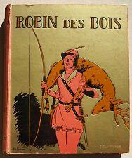 Robin des Bois adapt H A REGNIER éd Delagrave 1950