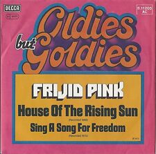 """7"""" FRIJID PINK - HOUSE OF THE RISING SUN UNGESPIELT MINT"""