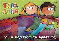 Tato, Anita y la fantastica mantita (Para los mas bajitos)