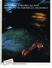 PUBLICITE ADVERTISING 074  1988  NOUCHKA   chaussure de luxe 10° anniversaire