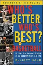 Whos Better, Whos Best in Basketball?: Mr Stats