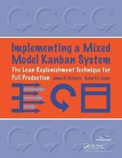 Implementing a Mixed Model Kanban System The Lean Replenishment... 9781563272868