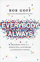 Every Body Always Becoming Love By Bob Goff 1 Minute Delivery[E-B OOK]